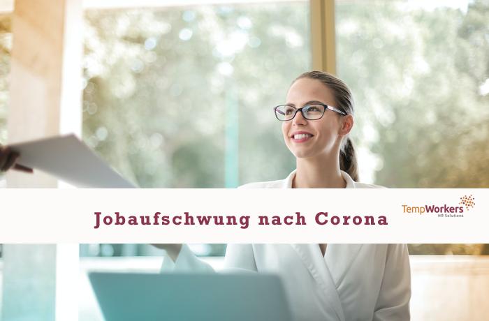 Jobaufschwung nach Corona | Personalvermittlung | Direktvermittlung | Frankfurt | Montabaur | Gießen